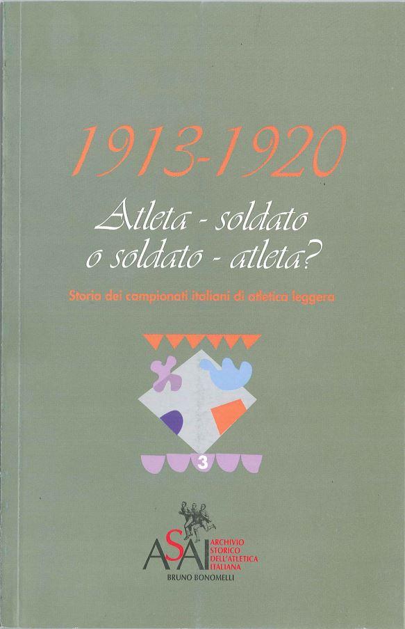 1913-1920 Atleta - soldato o soldato - atleta?
